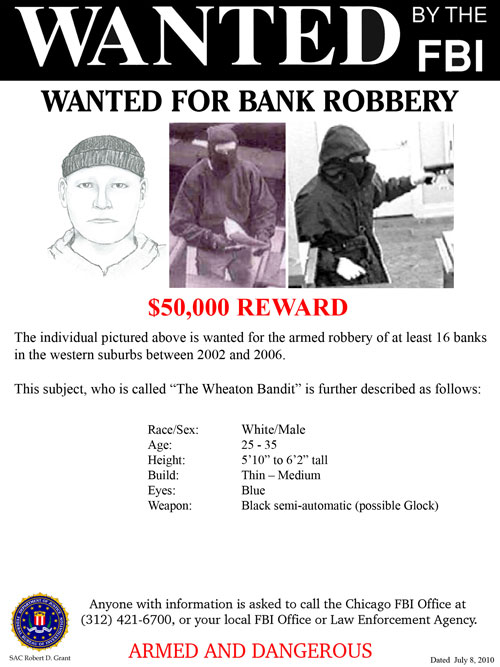 """Chicago Area """"Wheaton Bandit"""" Bank Robbery Suspect, Poster 1 of 2 (5/24/11)"""