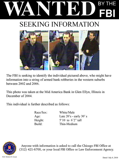 """Chicago Area """"Wheaton Bandit"""" Bank Robbery Suspect, Poster 2 of 2 (5/24/11)"""