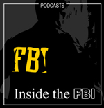 Inside the FBI Podcast Graphic