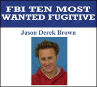 If you have any information on Jason Derek Brown, please contact us immediately.