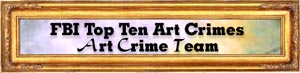 Top Ten Art Crimes banner