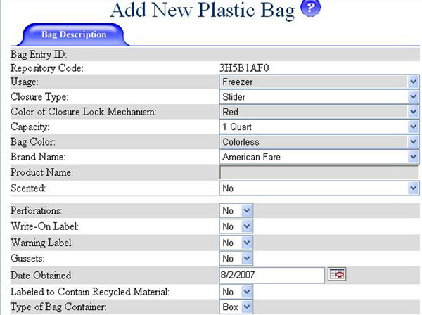 Figure 14: A screen shot showing the characteristics of a new plastic bag, an American Fare freezer bag, being entered into the PRIDE