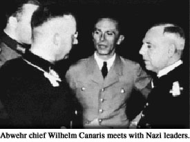 Abwehr chief Wilhelm Canaris meets with Nazi leaders