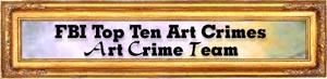 Top Ten Art Crimes banner