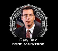 Gary Bald, Executive Assistant Director of the National Security Branch (2005)