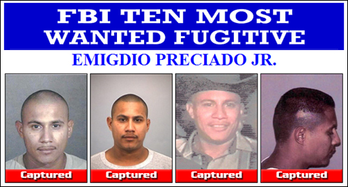 Emigdio Preciado Jr., one of the FBI's Ten Most Wanted Fugitives, has been apprehended.